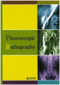 투시조영(Fluoroscopic Radiography)