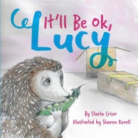 It'll Be Ok, Lucy