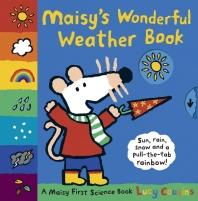 Maisy's Wonderful Weather Book ( My Friend Maisy )
