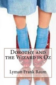 Dorothy and the Wizard in Oz Lyman Frank Baum