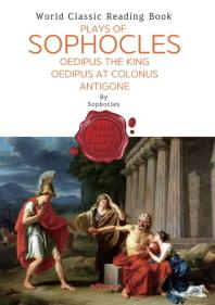 소포클레스의 고대 연극 (오이디푸스 왕ㆍ콜로노스의 오이디푸스ㆍ안티고네) : Plays of Sophocles (영문판