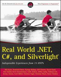 Real World .Net 4. C#, and Silverlight