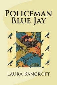 Policeman Blue Jay