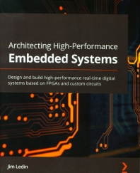 Architecting High-Performance Embedded Systems(Paperback)