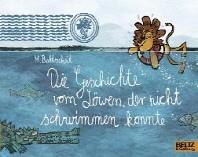 Die Geschichte vom Loewen, der nicht schwimmen konnte