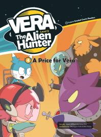 VERA The Alien Hunter Level 2-4: A Price for Vera