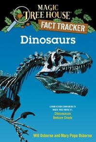 Magic Tree House Fact Tracker. 1: Dinosaurs