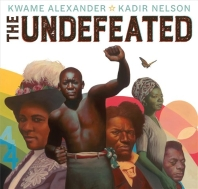 The Undefeated (2020 Caldecott Winner 수상작)