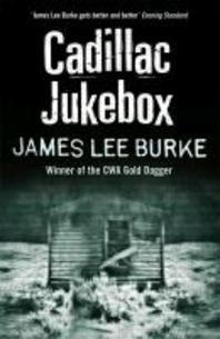 Cadillac Jukebox. James Lee Burke