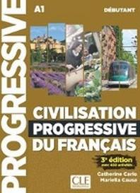 Civilisation progressive du francais. Niveau debutant - 3eme edition. Schuelerarbeitsheft + Audio-CD + Online-?bungen