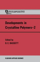 Developments in Crystalline Polymers--2