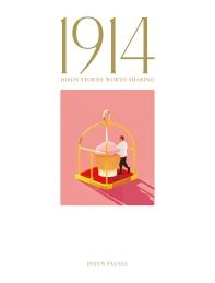 1914, Josun Stories Worth Sharing