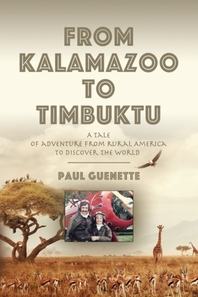 From Kalamazoo to Timbuktu