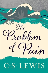 The Problem of Pain (Collected Letters of C.S. Lewis)
