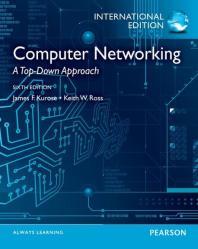 Computer Networking. James F. Kurose, Keith W. Ross