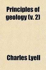 Principles of Geology (Volume 2)