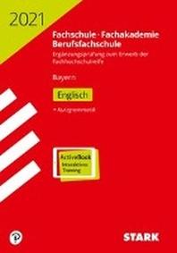 STARK Ergaenzungspruefung Fachschule/Fachakademie Bayern 2021 - Englisch