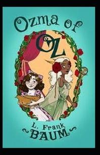 Ozma of Oz Lyman Frank Baum illustrated edition