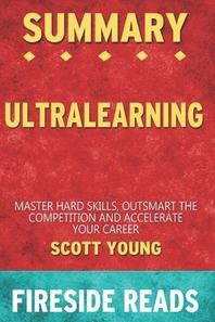 Summary of Ultralearning