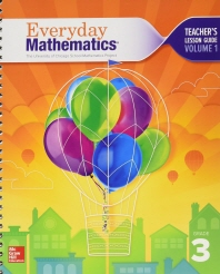 Everyday Mathematics 4, Grade 3, Teacher Lesson Guide, Volume 1   4th