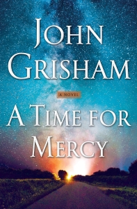 A Time for Mercy ( Jake Brigance #3 )