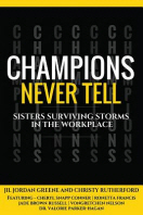 Champions Never Tell