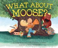 What about Moose?
