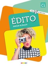 Edito Niveau C1 - Livre+Dvd-Rom