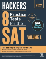 Hackers 8 Practice Tests for the SAT Volume. 1(2021)