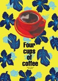 네 잔의 커피묵상(Four cups of coffee): 트로피칼 메모리즈