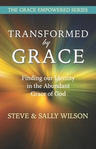 Transformed by Grace