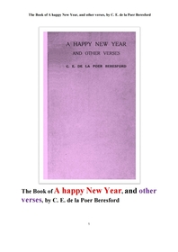 새해 해피뉴이어 시 및 다른 운문시집.The Book of A happy New Year, and other verses, by C. E. de la P