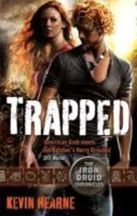 Trapped. by Kevin Hearne