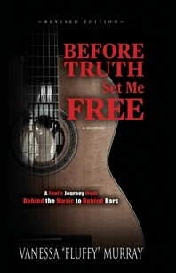Before Truth Set Me Free