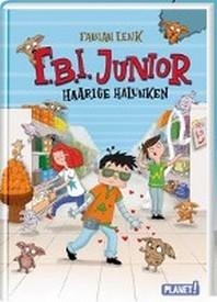 F.B.I. junior 2: Haarige Halunken
