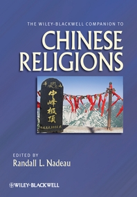 The Wiley-Blackwell Companion to Chinese Religions