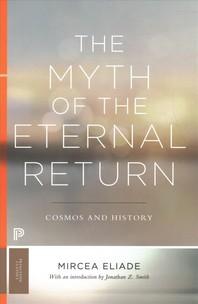 The Myth of the Eternal Return