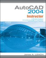 MP AutoCAD 2004 Instructor W/ AutoCAD 2005 Update