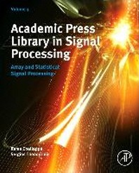 Academic Press Library in Signal Processing, 3