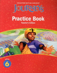 Journeys Practice Book Grade. 6 (Teacher's Edition)