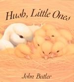 Hush, Little Ones