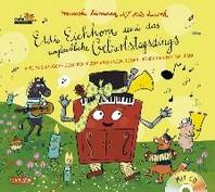 Eddi Eichhorn und das unglaubliche Geburtstagsdings