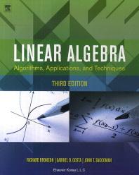 Linear Algebra 3/E: Algorithms Applications and Techniques (Paperback)