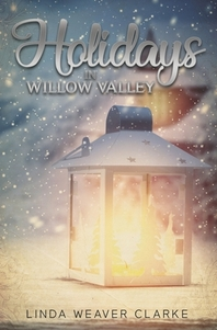 Holidays in Willow Valley