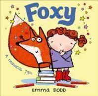 Foxy. Emma Dodd