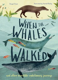 When the Whales Walked