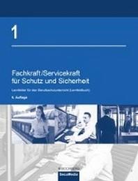 Fachkraft/Servicekraft fuer Schutz und Sicherheit