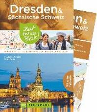 Dresden & Saechsische Schweiz - Zeit fuer das Beste
