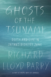Ghosts of the Tsunami (Rathbones Folio Prize Winner)