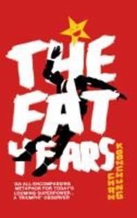 The Fat Years. Chan Koonchung